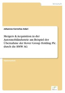 Mergers & Acquisition in der Autotmobilindustrie am Beispiel der
