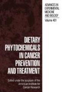 Dietary Phytochemicals in Cancer Prevention and Treatment