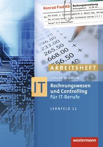 Rechnungswesen und Controlling für IT-Berufe. Arbeitsheft