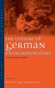 The Culture of German Environmentalism