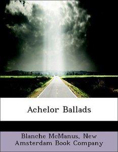 Achelor Ballads