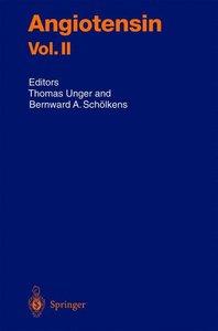 Angiotensin Vol. II