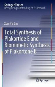 Total Synthesis of Plakortide E and Biomimetic Synthesis of Plak
