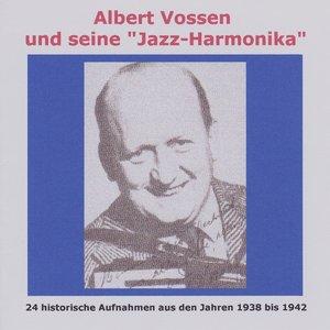 Albert Vossen Und Seine Jazzharmonika
