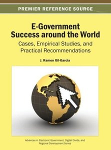E-Government Success Around the World: Cases, Empirical Studies,
