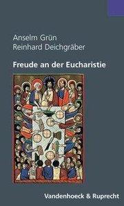 Freude an der Eucharistie