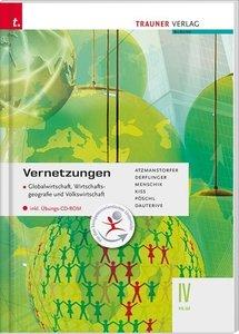 Vernetzungen - Globalwirtschaft, Wirtschaftsgeografie und Volksw