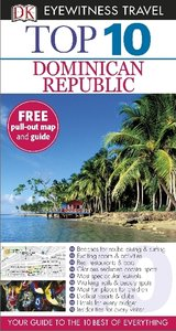 Dk Eyewitness Top 10 Travel Guide: Dominican Republic
