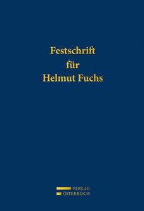 Festschrift für Helmut Fuchs