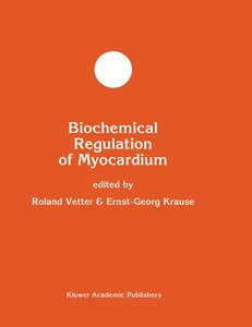 Biochemical Regulation of Myocardium