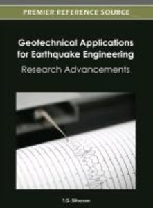 Geotechnical Applications for Earthquake Engineering: Research A