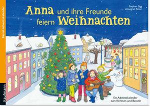 Anna und ihre Freunde feiern Weihnachten