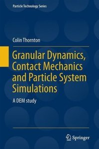 Particle Dynamics, Contact Mechanics and Particle System Simulat