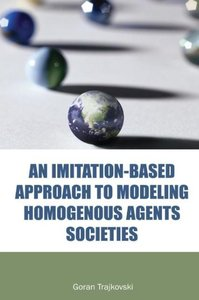 An Imitation-Based Approach to Modeling Homogenous Agents Societ