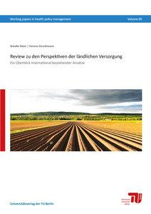 Review zu den Perspektiven der ländlichen Versorgung