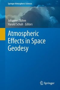 Atmospheric Effects in Space Geodesy