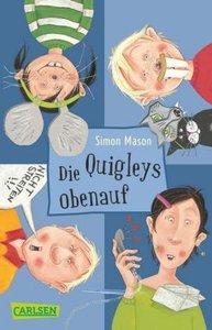 Die Quigleys 03: Die Quigleys obenauf