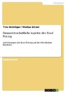 Finanzwirtschaftliche Aspekte des Road Pricing