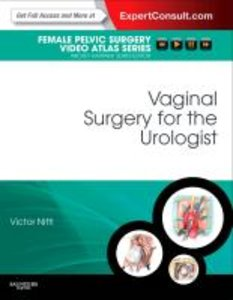Vaginal Surgery for the Urologist