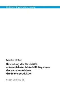 Bewertung der Flexibilität automatisierter Materialflußsysteme d
