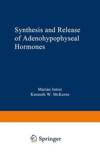 Synthesis and Release of Adenohypophyseal Hormones