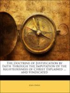 The Doctrine of Justification by Faith Through the Imputation of