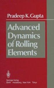 Advanced Dynamics of Rolling Elements