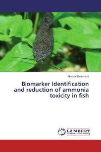 Biomarker Identification and reduction of ammonia toxicity in fi