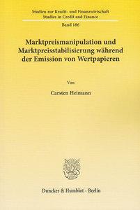 Marktpreismanipulation und Marktpreisstabilisierung während der