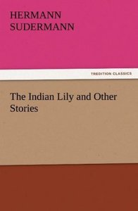 The Indian Lily and Other Stories