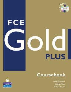 FCE First Certificate Gold Plus Coursebook with Test CD-ROM
