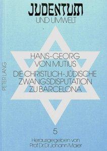 Die christlich-jüdische Zwangsdisputation zu Barcelona