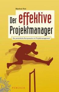 Der effektive Projektmanager