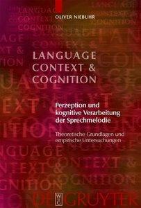 Perzeption und kognitive Verarbeitung der Sprechmelodie