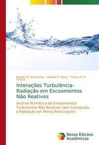 Interações Turbulência-Radiação em Escoamentos Não Reativos