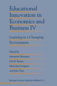 Educational Innovation in Economics and Business IV