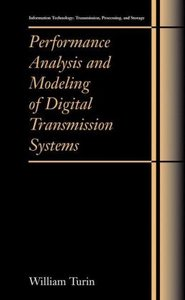 Performance Analysis and Modeling of Digital Transmission System