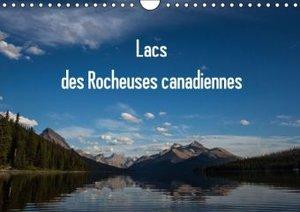 Lacs des Rocheuses canadiennes (Calendrier mural 2015 DIN A4 hor