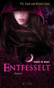 House of Night 11. Entfesselt