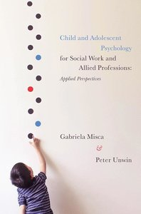 Child and Adolescent Psychology for Social Work and Allied Profe