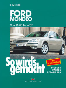 So wird's gemacht. Ford Mondeo ab 11/00