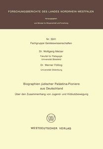 Biographien jüdischer Palästina-Pioniere aus Deutschland