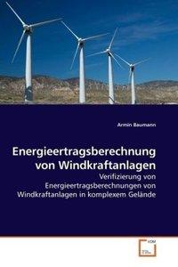 Energieertragsberechnung von Windkraftanlagen