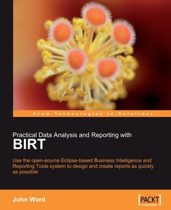 Practical Data Analysis and Reporting with Birt
