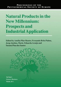 Natural Products in the New Millennium: Prospects and Industrial