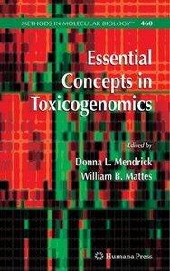 Essential Concepts in Toxicogenomics