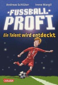 Fußballprofi 01 - Ein Talent wird entdeckt