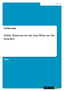 Public Relations for the Arts: What are the benefits?