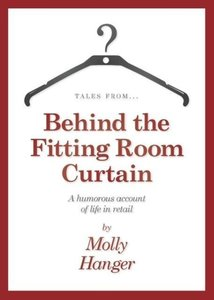 Tales from behind the fitting room curtain