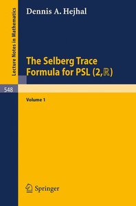 The Selberg Trace Formula for PSL (2,R)